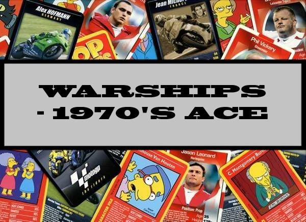 Warships - 1970's Ace