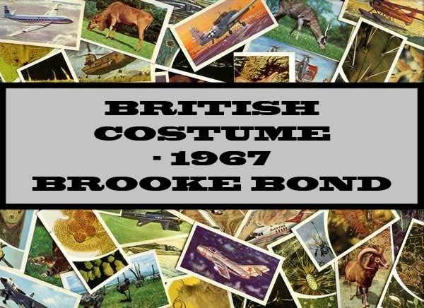 British Costume - 1967 Brooke Bond