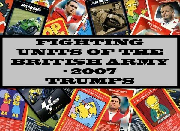Fighting Units Of The British Army - 2007 Winning Moves