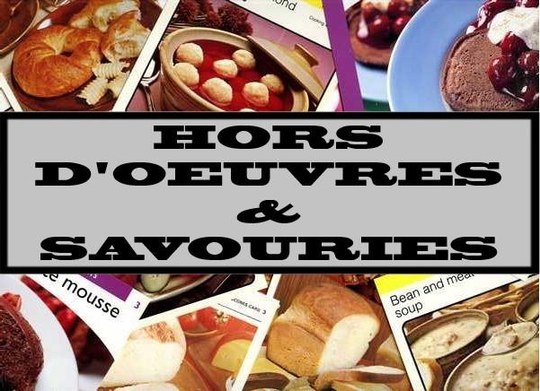 Hors D'oeuvres & Savouries