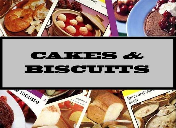 Cakes & Biscuits