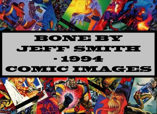 Bone By Jeff Smith - 1994 Comic Images