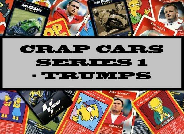Crap Cars Series 1 - Craptrumps
