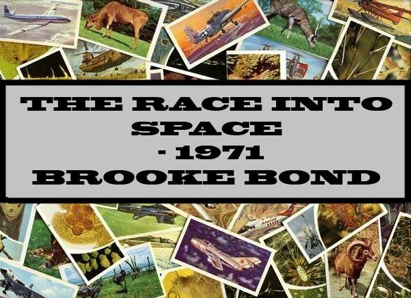The Race Into Space - 1971 Brooke Bond
