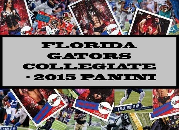 Florida Gators Collegiate - 2015 Panini