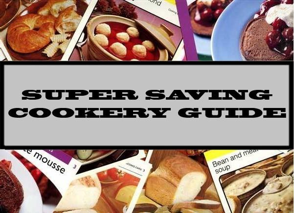 Super Saving Cookery Guide