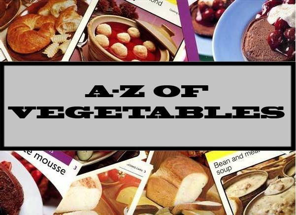 A-Z Of Vegetables