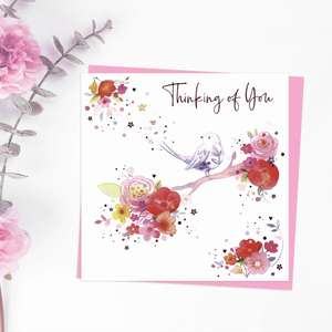 Thinking Of You Design Featuring A Bird On A Floral Branch. Added Pink Foil Detail And Pink Envelope