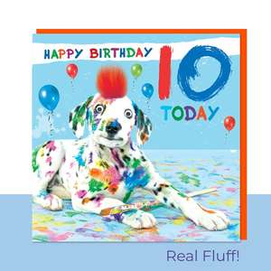 Fluff - 10 Today Paint Splattered Dog Card Front Image