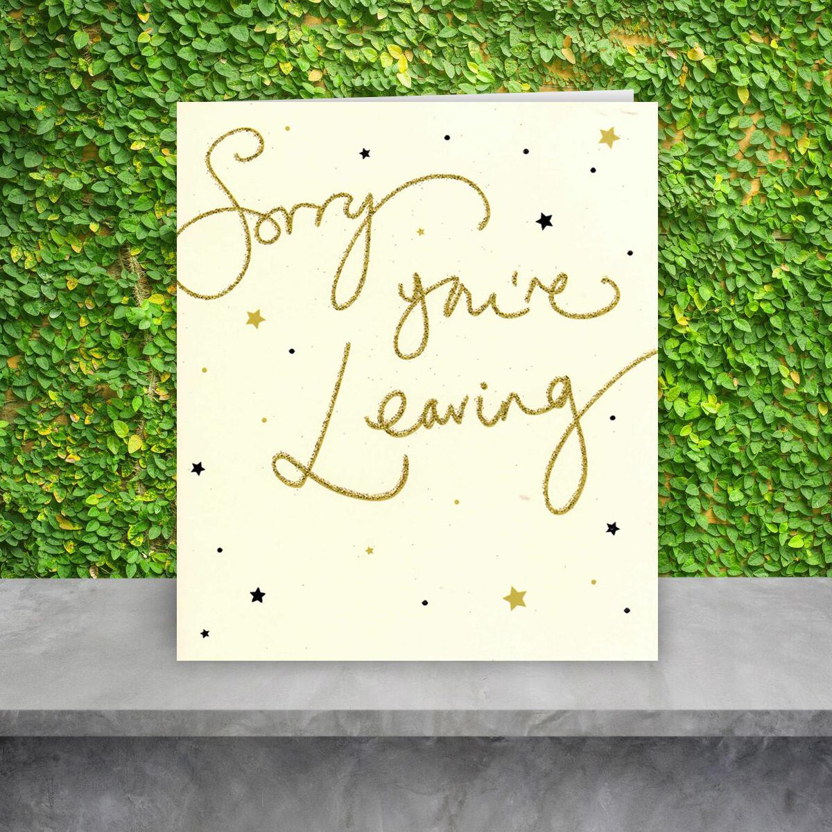 Gold Glitter Sorry You're Leaving Card Full Image