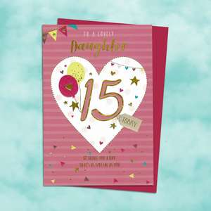 Daughter Age 15 Birthday Card Featuring 15 Inside A Heart With Balloons. Finished With Gold Foil Detail And Cerise Envelope
