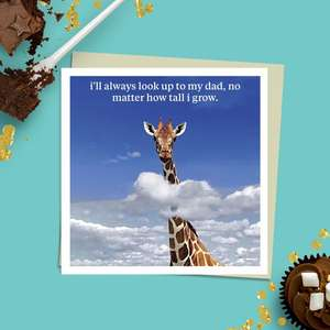 Beautiful Photographic Funny Dad Card Showing A Giraffe With His Head In The Clouds. Caption: 'I'll Always Look Up To My Dad, No Matter How Tall I Grow.' Blank Inside For Own Message. Complete With Stone Coloured envelope