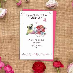 ' Happy Mother's Day Mummy With Lots Of Love On Your Special Day' Featuring A Pug with A Bouquet of Flowers. Added Magenta Foil Detail And bright Pink Envelope