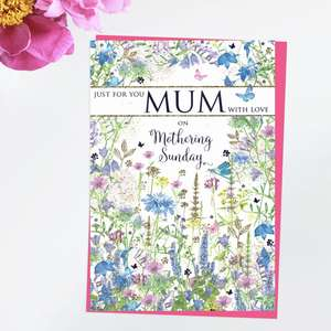 ' Just For You Mum With Love On Mothering Sunday' Featuring A Cottage Garden Of Blue, Lilac And Gold. With Added Sparkle And Bright Pink Envelope