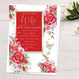 ' To My Amazing Wife On Our Ruby Anniversary' Featuring Red /Pink Roses With Heartfelt Words And Gold Foiled Detail. Complete With White Envelope
