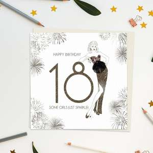 A luxury hand crafted design on embossed card with image of woman with gold glitter accents, gem embellishments and attachments. Caption: Happy Birthday 18 Some Girls Just Sparkle. Blank Inside For Own Message. Complete With Ivory Envelope