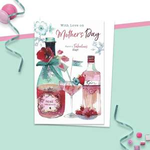 'With Love On Mother's Day Have A Fabulous Day' card showing a bottle of Prosecco, bottle of Gin and a cocktail glass labelled ' Prosecco Gin Cocktail'.  Complete With White Envelope