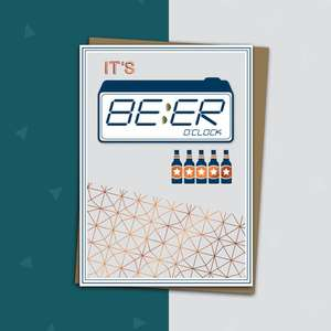 Copper And Blue Coloured Birthday Card Featuring A Alarm Clock Set On Beer Oclock