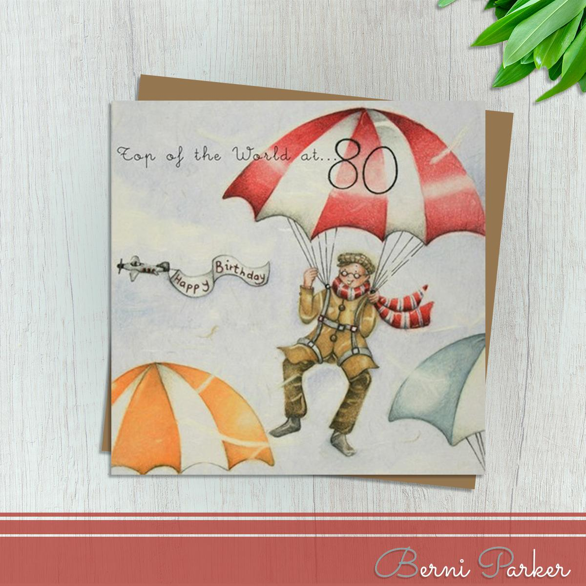 Showing A Man parachuting With An Aeroplane Trailing Happy Birthday. Caption: Top Of The World At 80. Blank Inside For Your Own Message. Complete With Brown Kraft Envelope