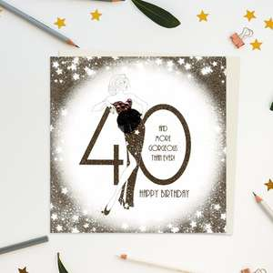A stunning handcrafted card on embossed card showing a woman leaning on the number 40. Caption: 40 And More Gorgeous Than Ever! Happy Birthday. Gold Glitter Accents, Gem Embellishments And additional Attachments On This Luxury Design From Five Dollar Shake. Blank inside For Your Own Message. Complete With Ivory Envelope