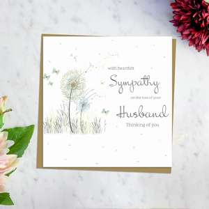 ' With Heartfelt Sympathy On The Loss Of Your Husband Thinking Of You' Card Featuring A Dandelion Blowing In The Wind With Surrounding Butterflies. Blank Inside For Own Message And Complete With Brown Envelope