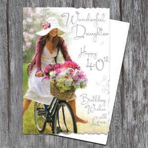 Daughter 40 Birthday Card Full Image