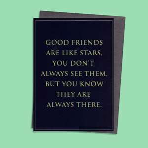Good Friends Like Star Birthday Card Full Image