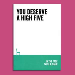 You Dererve A High Five Funny Greeting Card Alongside Its White Envelope