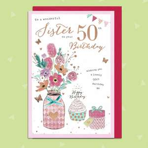Sister On Your 50th Birthday Card Featuring A Cakes And Flowers
