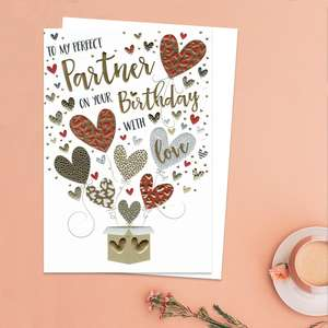 To My Perfect Partner On Your Birthday With Love Featuring A Beautiful Box Of Hearts. With Gold Foil Detail And White Envelope