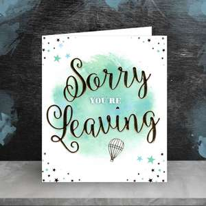 Bright Blue Sorry You're Leaving Card Sitting On The Shelf