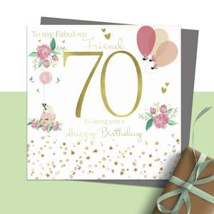 ' To My Fabulous Friend 70 Wishing You A Happy Birthday ' Featuring Flowers, Birds And Balloons. Hand Finished With Sparkle And Jewel Embellishments. Blank Inside For Own Message. Complete With Silver Coloured Envelope