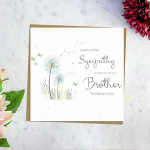 ' With Heartfelt Sympathy On The Loss Of Your Brother Thinking Of You' Card Featuring A Dandelion Blowing In The Wind Surrounded By Butterflies. With Discreet Sparkle and Brown Envelope. Blank Inside For Own Message