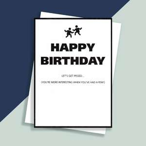 Let's Get Pissed Happy Birthday Funny Card