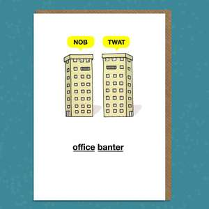 Office Banter Funny Birthday Card