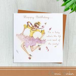 Fabulous Dancing Lady In Can Can Skirt. Caption: Happy Birthday To A Lady Who's The Life And Soul Of The Party! Blank Inside For Your Own Message. Completed with A Bronze Coloured Envelope