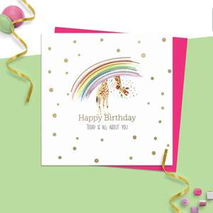 ' Happy Birthday Today Is All About You' Design Featuring A Rainbow With A Giraffe Peeking Under It. Hand Finished With Beautiful Gold Foil Detail. Blank Inside For Own Message. Complete With Neon Pink Envelope