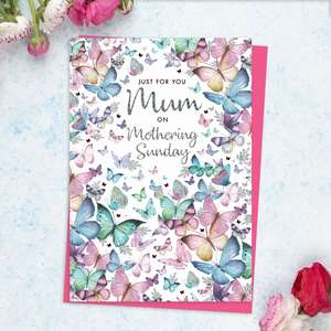 ' Just For You Mum On Mothering Sunday' Card Featuring An Explosion Of Multi Coloured Butterflies! Beautiful Vibrant Pastel Colours With Added Silver Sparkle And Bright Pink Envelope