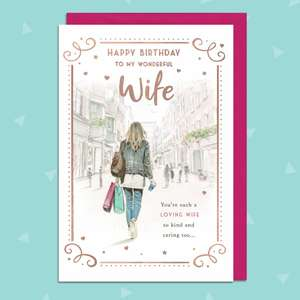 Wife Birthday Card Showing A Lady Walking Round The Shops