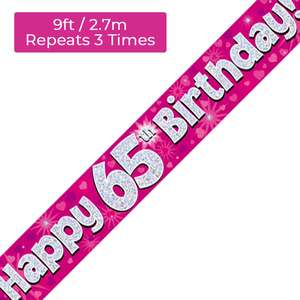 Age 65 Pink And Silver Holographic Birthday Banner Displayed