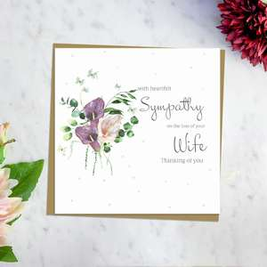 ' With Heartfelt Sympathy On The Loss Of Your Wife Thinking Of You' Card Featuring Beautiful Pink And Purple Calla Lillies. With Discreet Sparkle And Brown Envelope. Blank For Own Message