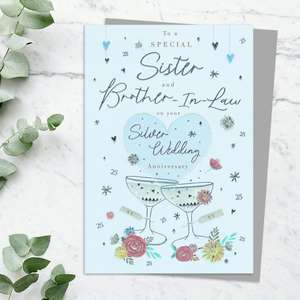 Sister And Brother In Law Silver Anniversary Card Featuring A Champagne Bottle And Glasses To Toast