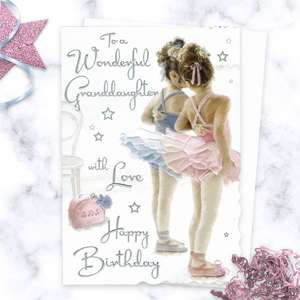 ' To A Wonderful Granddaughter  With Love Happy Birthday' Card Featuring Two Little Girls Dressed For Ballet Class! With Added Sparkle And Silver Foil Detail. Complete With White Envelope