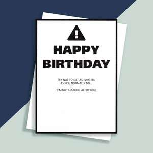 Try Not To Get Twatted Rude Birthday Card Sitting On A Display Shelf