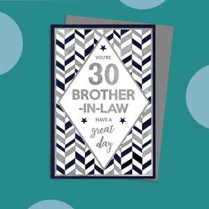 Brother In Law Age 30 Birthday Card Alongside Its Silver Envelope