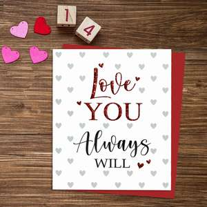 Lobe You Always Will Valentines Card Alongside Its Red Envelope