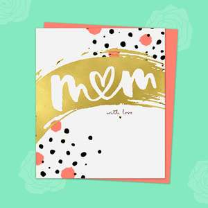 This Stunning Contemporary Mother's Day Card Features A Gold Foil Splash Across The Front With 'Mum' In It. The Letter'U' Is a Heart. Further Splashes of Neon Coral And Black. Complete With Neon Coral Envelope