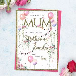 ' For A Special Mum Just For You On Mothering Sunday Sent With Love' Featuring Pink And Lilac Balloons And Gold Foil Garlands. Complete With Bright Pink Envelope