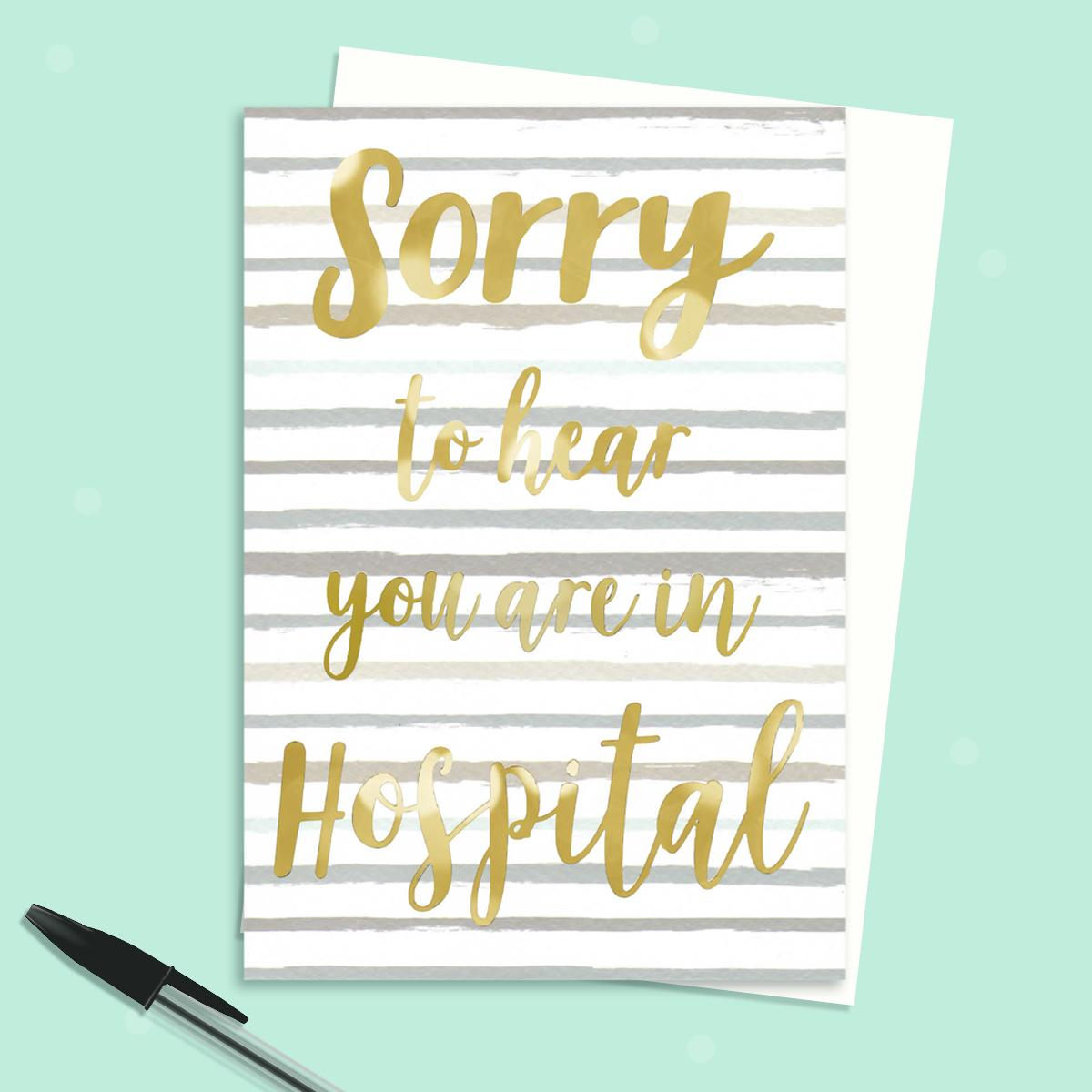 Sorry To Hear You're In Hospital Greeting Card