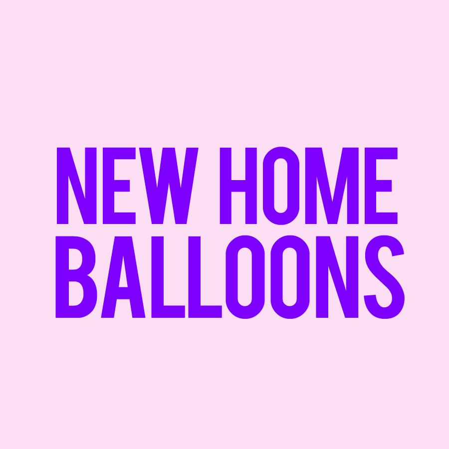 Balloons - New Home